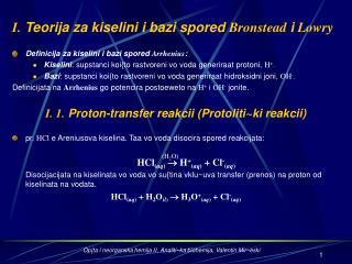 I.  Teorija za kiselini i bazi spored  Bronstead  i  Lowry