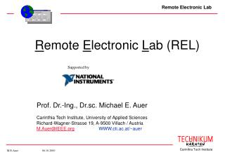 R emote  E lectronic  L ab (REL)