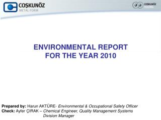 ENVIRONMENTAL REPORT  FOR THE YEAR 2010