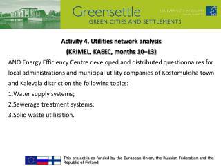 Activity 4. Utilities network analysis  (KRIMEL, KAEEC, months 10–13)