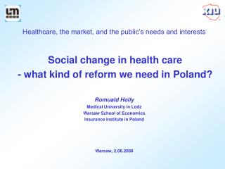 Healthcare, the market, and the public's needs and interests