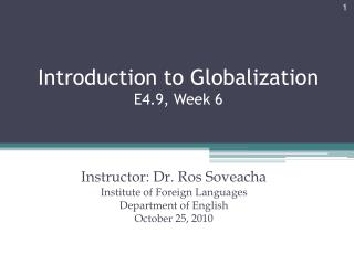 Introduction to Globalization E4.9, Week 6