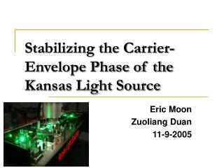 Stabilizing the Carrier-Envelope Phase of the Kansas Light Source
