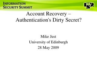 Account Recovery – Authentication's Dirty Secret?