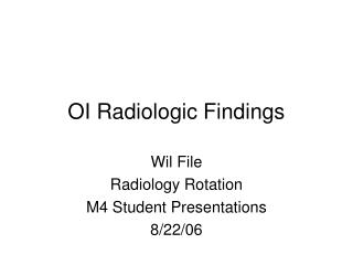 OI Radiologic Findings