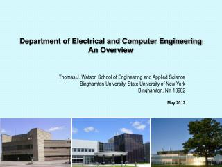 Department of Electrical and Computer Engineering An Overview