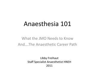 Anaesthesia 101