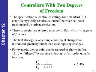 Controllers With Two Degrees  of Freedom