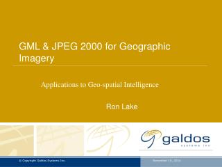 GML & JPEG 2000 for Geographic Imagery