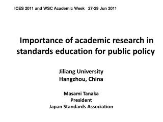 Importance of academic research in standards education for public policy