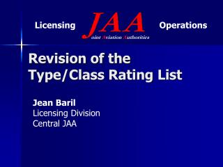 Revision of the Type/Class Rating List