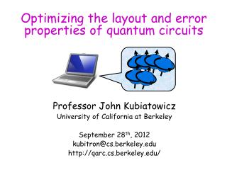 Optimizing the layout and error properties of quantum circuits