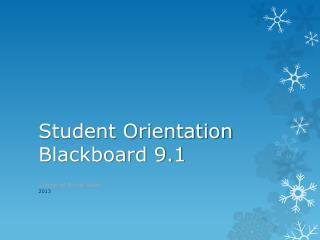 Student Orientation Blackboard 9.1