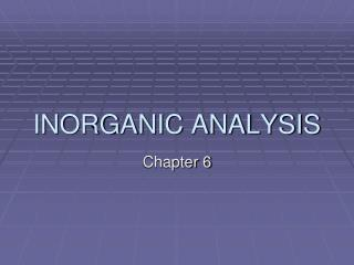 INORGANIC ANALYSIS