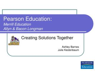 Pearson Education: Merrill Education Allyn & Bacon Longman