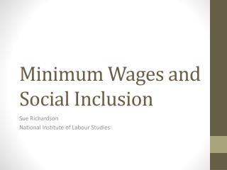 Minimum Wages and Social Inclusion