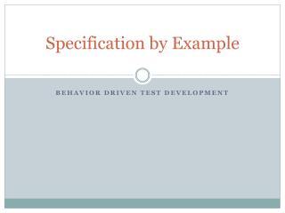 Behavior Driven Test Development