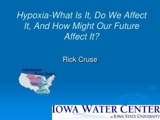 Hypoxia-What Is It, Do We Affect It, And How Might Our Future Affect It?