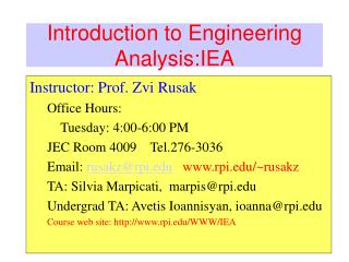 Introduction to Engineering Analysis:IEA
