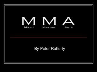 By Peter Rafferty