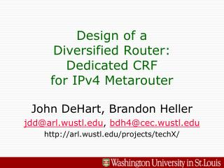 Design of a Diversified Router: Dedicated CRF for IPv4 Metarouter