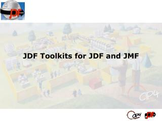 JDF Toolkits for JDF and JMF
