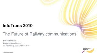 The Future of Railway communications