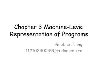 Chapter 3 Machine-Level Representation of Programs