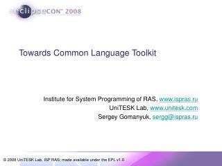 Towards Common Language Toolkit