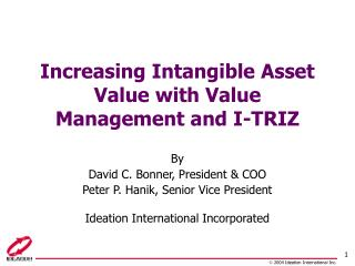 Increasing Intangible Asset Value with Value Management and I-TRIZ