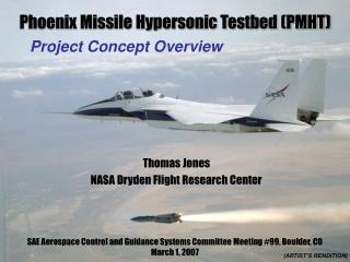 Phoenix Missile Hypersonic Testbed (PMHT)