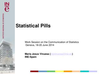 Work Session on the Communication of Statistics  Geneva, 18-20 June 2014
