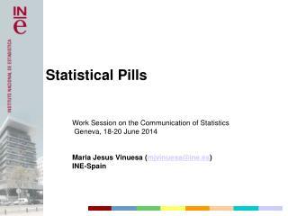 Work Session on the Communication of Statistics  Geneva, 18-20 June 2014
