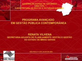 GOVERNO DO ESTADO DE SÃO PAULO CASA CIVIL SUBSECRETARIA DE GESTÃO E RECURSOS HUMANOS