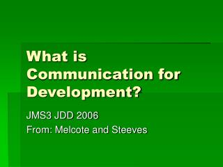 What is Communication for Development?