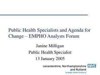 Public Health Specialists and Agenda for Change – EMPHO Analysts Forum