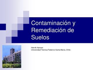 Contaminación y Remediación de Suelos