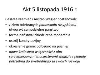 Akt 5 listopada 1916 r.