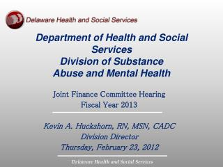 Department of Health and Social Services Division of Substance  Abuse and Mental Health