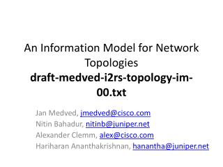 An Information Model for Network Topologies draft- medved - i2rs -topology- im - 00.txt