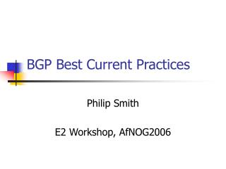 BGP Best Current Practices
