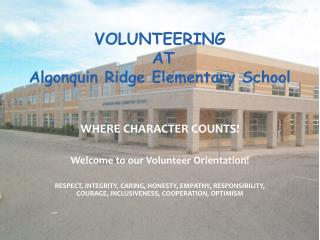 VOLUNTEERING  AT   Algonquin Ridge Elementary School