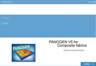 PANOGEN V5 for                         Composite fabrics