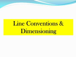 Line Conventions & Dimensioning