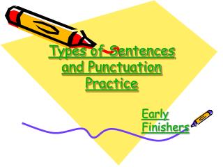 Types of Sentences and Punctuation Practice