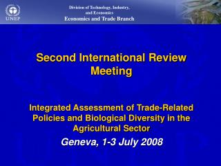 Second International Review Meeting