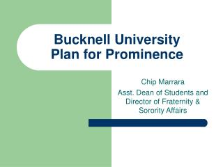 Bucknell University Plan for Prominence