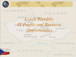 Czech Republic IT Profile and Business Opportunities