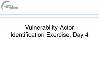 Vulnerability-Actor Identification Exercise, Day 4