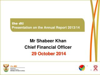 the dti Presentation on the Annual Report 2013/14